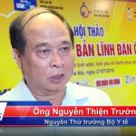 Tiến sĩ Nguyễn Thiện Trưởng – Nguyên Thứ Trưởng Bộ Y Tế