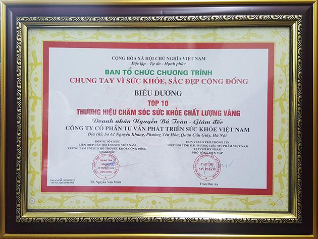 Bảng chứng nhận Top 10 thương hiệu chăm sóc sức khỏe chất lượng vàng 2016 cho công ty cổ phần tư vấn phát triển sức khỏe Việt Nam Bảng chứng nhận Top 10 thương hiệu chăm sóc sức khỏe chất lượng vàng 2016 cho công ty cổ phần tư vấn phát triển sức khỏe Việt Nam